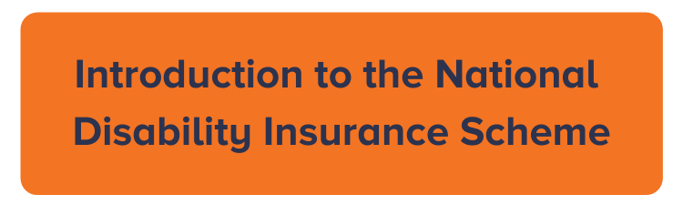 Introduction to the National Disability Insurance Scheme
